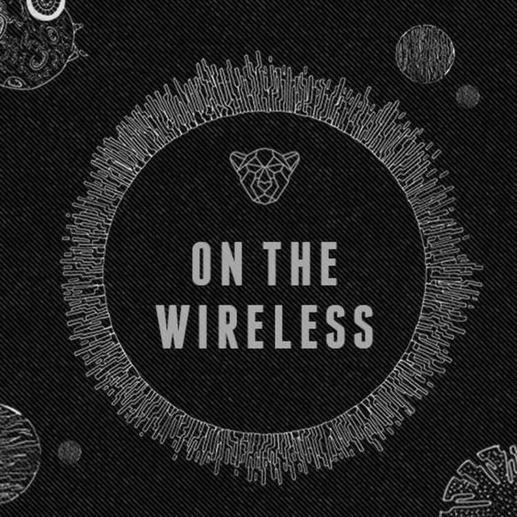 On The Wireless Episode 6